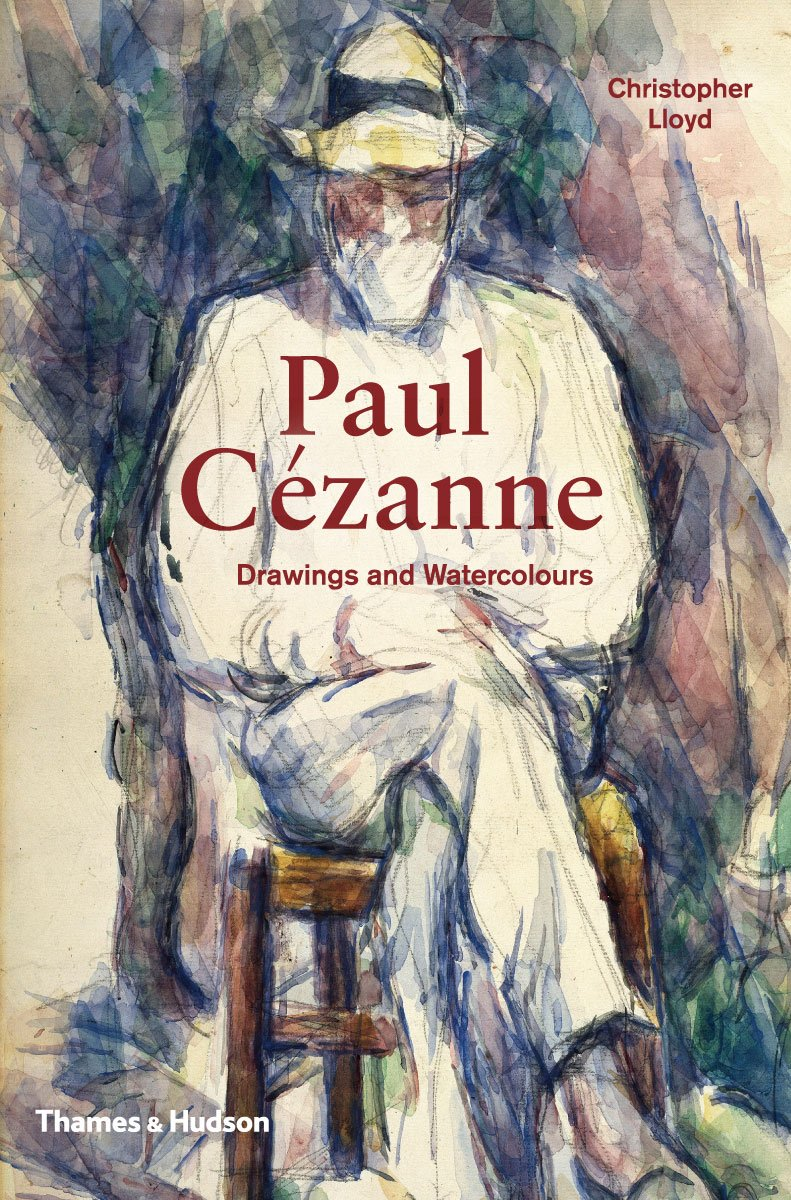 Paul Cezanne: Drawings and Watercolours