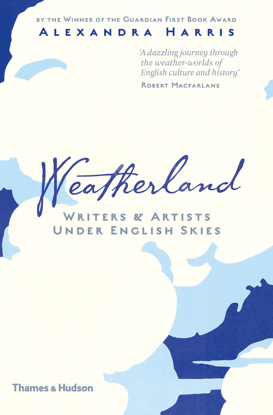 Weatherland; Writers and Artists Under English Skies